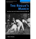 The Rogue's March: John Riley and the St. Patrick's Battalion, 1846-48