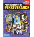 Powerful Stories of Perseverence