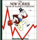 "The ""New Yorker"" Book of Business Cartoons"