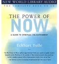 The Power of Now: Unabridged: A Guide to Spiritual Enlightenment
