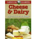 Cheese and Dairy: Farmstand Favourites