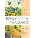 Restoration and Romance: For the Love of an Old House