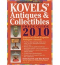 Kovels' Antiques and Collectibles Price Guide 2010