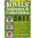 Kovel's Antiques and Collectibles Price Guide 2011 2011