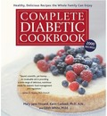 Complete Diabetic Cookbook: Healthy, Delicious Recipes the Whole Familty Can Enjoy