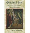 Original Sin: Sex, Drugs, and the Church