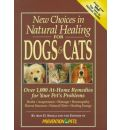New Choices in Natural Healing for Dogs and Cats
