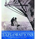 Explorations: Great Moments of Discovery from the Royal Geographic Society