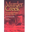 "Murder Creek: The ""Unfortunate Incident"" of Annie Jean Barnes"