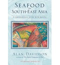 Seafood of South East Asia: Comprehensive Guide with Recipes