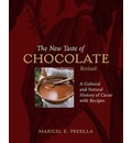 New Taste of Chocolate: A Cultural and Natural History of Cacao with Recipes