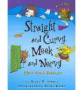 Straight and Curvy, Meek and Nervy