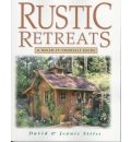 Rustic Retreats: A Build-it-yourself Guide