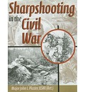 Sharpshooting in the Civil War