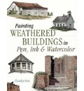Painting Weathered Buildings in Pen, Ink and Watercolour