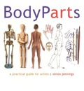 Body Parts: A Visual Sourcebook for Drawing the Human Body