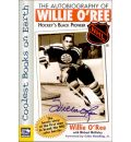 The Autobiography of Willie O'Ree: Hockey's Black Pioneer
