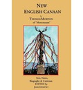 New English Canaan: Text, Notes, Biography & Criticism