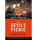 The Devil's Picnic: Around the World in Pursuit of Forbidden Fruit
