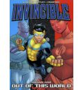 Invincible: Out of This World v. 9