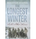The Longest Winter: Scott's Other Heroes