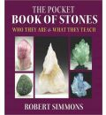 The Pocket Book of Stones: Who They are and What They Teach