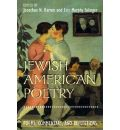 Jewish American Poetry: Poems, Commentary and Reflections