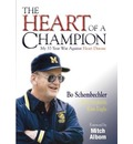 The Heart of a Champion: My 37-Year War Against Heart Disease