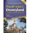 PassPorter's Disneyland and Southern California Attractions 2009: The Unique Travel Guide, Planner, Organizer, Journal, and Keepsake!