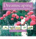 Country Living Gardener Dreamscaping: 25 Easy Designs for Home Gardens