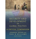 Security and Development in Global Politics: A Critical Comparison