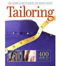 Tailoring: The Classic Guide to Sewing the Perfect