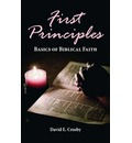 First Principles: Basics of Biblical Faith