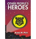 Other People's Heroes