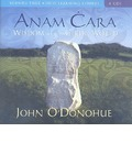 Anam Cara: Wisdom from the Celtic World
