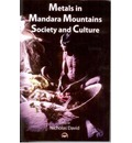 Metals In Mandara Mountains' Society And Culture