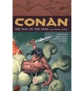 Conan: Halls of the Dead and Other Stories Volume 4