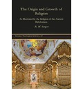 The Origin and Growth of Religion