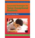 Successful Strategies for Twice-Exceptional Students