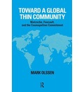 "Toward a Global ""Thin"" Community: Nietzsche, Foucault, and the Cosmopolitan Commitment"