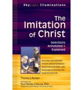 The Imitation of Christ: Adapted from John Wesleys the Christians Pattern Selections Annotated & Explained