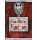The Secret History of Vampires: Their Multiple Forms and Hidden Purpose