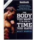 """Men's Health"": The Body You Want in the Time You Have"