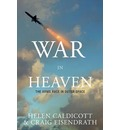 War in Heaven: The Militarization of Outer Space