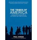 The Tribes of America: Journalistic Discoveries of Our People and Their Cultures