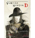 Vampire Hunter D: Mysterious Journey to the North Sea Volume 7, part 1
