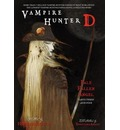 Vampire Hunter D: Pale Fallen Angel Volume 12, part 3 & 4