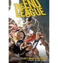 The End League: Ballad of Big Nothing Volume 1