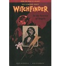 Witchfinder: In the Service of Angels Volume 1