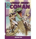 The Savage Sword of Conan: Volume 10